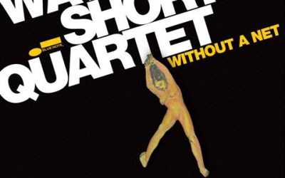 "Wayne Shorter: Die Neue CD ""Without A Net"""