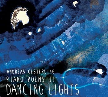 piano poems ii - dancing lights von pianist andreas oesterling